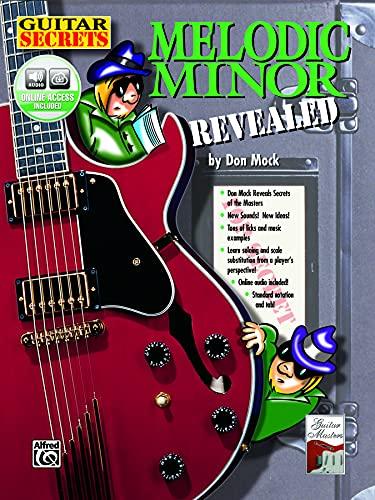9780769215563: Melodic Minor: Revealed