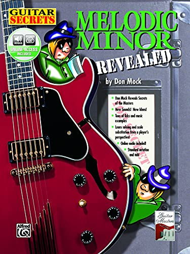 Guitar Secrets: Melodic Minor Revealed, Book & CD: Don Mock