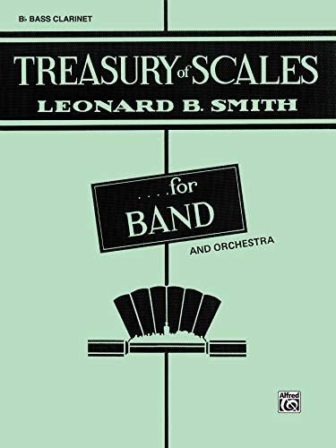 9780769215983: Treasury of Scales for Band and Orchestra: B-flat Bass Clarinet