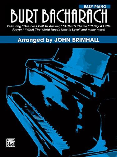 9780769216843: Burt Bacharach: Easy Piano - Arranged by John Brimhall