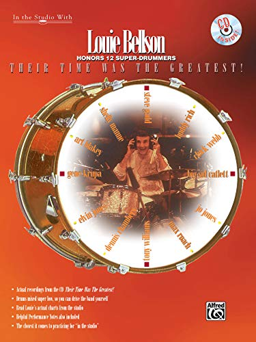9780769216928: Louie Bellson: Honors 12 Super-Drummers, Their Time Was the Greatest! (In the Studio With Series)