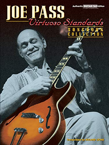 9780769217109: Joe Pass -- Virtuoso Standards Songbook Collection: Authentic Guitar TAB