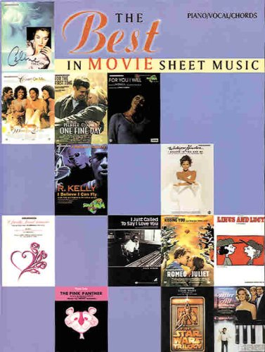 The Best in Movie Sheet Music: Piano/Vocal/Chords (The Best in Sheet Music): Alfred Music