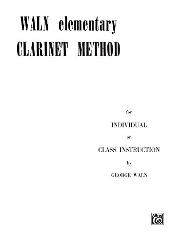 9780769217888: Waln Elementary Clarinet Method
