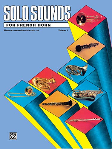 9780769218168: Solo Sounds for French Horn: Levels 1-3 Piano Acc