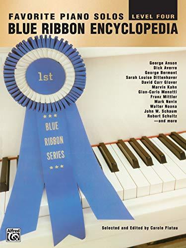 9780769218304: Blue Ribbon Encyclopedia Favorite Piano Solos: Level 4 (Blue Ribbon Series)