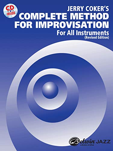 9780769218564: Jerry Coker's Complete Method for Improvisation: For All Instruments