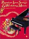9780769218588: Popular Love Songs & Wedding Music