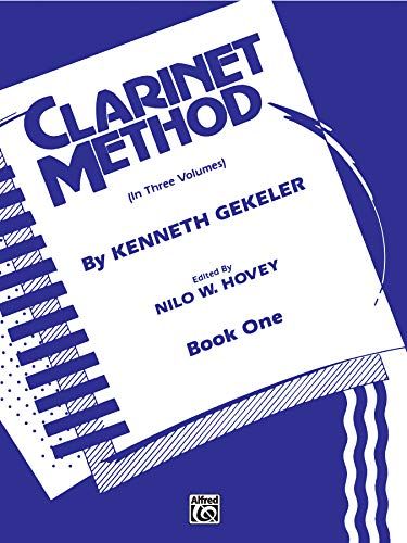 9780769218632: Belwin Clarinet Method