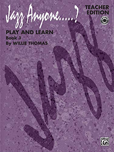 Jazz Anyone.....?, Bk 1: Play and Learn (Teacher Edition), Book & 3 CDs (0769218709) by [???]