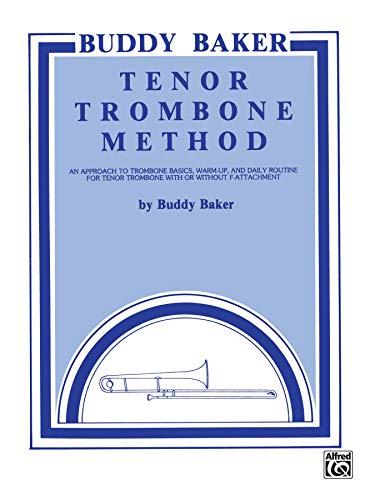 9780769219868: Buddy Baker Tenor Trombone Method