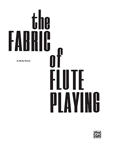 9780769219905: The Fabric of Flute Playing