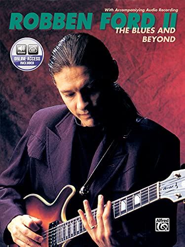 9780769220147: The Robben Ford -- The Blues and Beyond: Book & CD