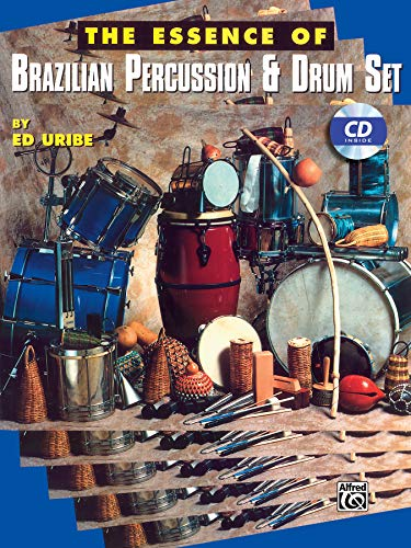 9780769220246: The Essence of Brazilian Percussion & Drum Set (Book & CD)