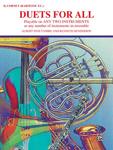 9780769221380: Duets for All: Bb Cornet (Baritone T.C.) (Playable on Any 2 Instruments)