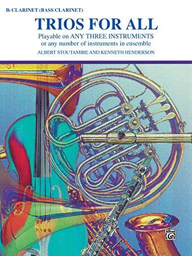 9780769221397: Trios for All: B-Flat Clarinet, Bass Clarinet