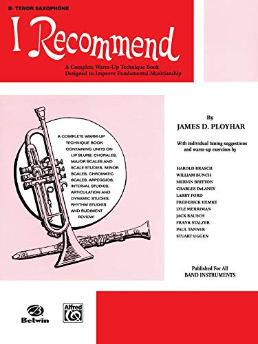 9780769221533: I Recommend: B-flat Tenor Saxophone