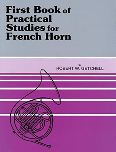 9780769221663: First Book of Practical Studies for French Horn