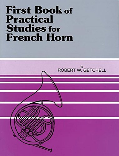 9780769221663: 1st Book of Practical Studies. French Hn --- Cor partie 1 - Getchell, Robert --- Alfred Publishing