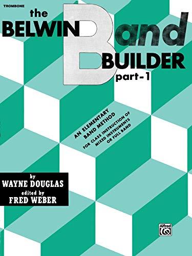 9780769221922: Belwin Band Builder, Part 1: Trombone (B.C.)