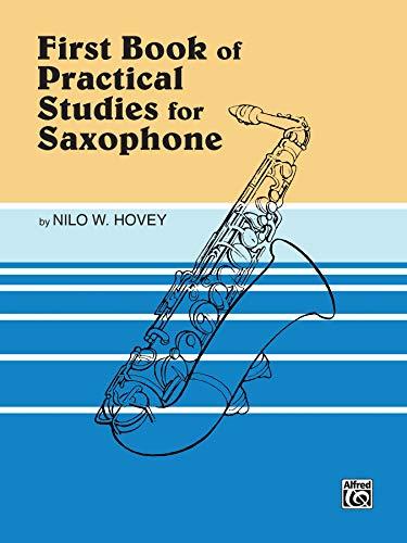 9780769221953: Practical Studies for Saxophone, Bk 1