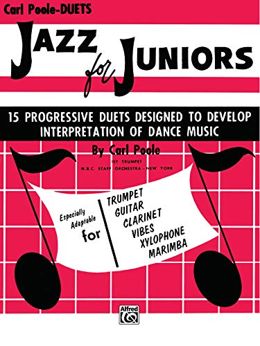 Jazz for Juniors: Duets preparatory to jazz-playing: Carl Poole