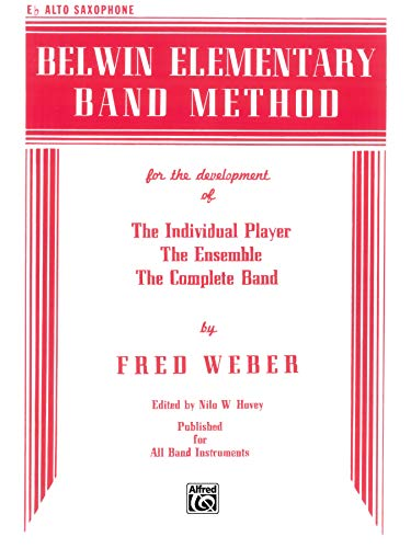9780769222110: Belwin Elementary Band Method: E-Flat Alto Saxophone