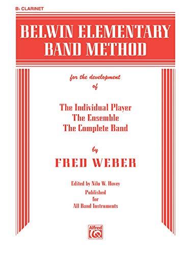 9780769222127: Belwin Elementary Band Method: B-Flat Clarinet