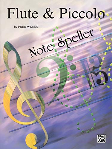 9780769222240: Note Spellers: Flute & Piccolo