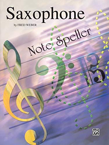 9780769222257: Note Spellers: Saxophone