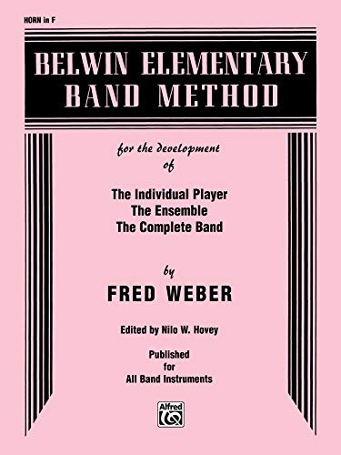 9780769222530: Belwin Elementary Band Method: Horn in F