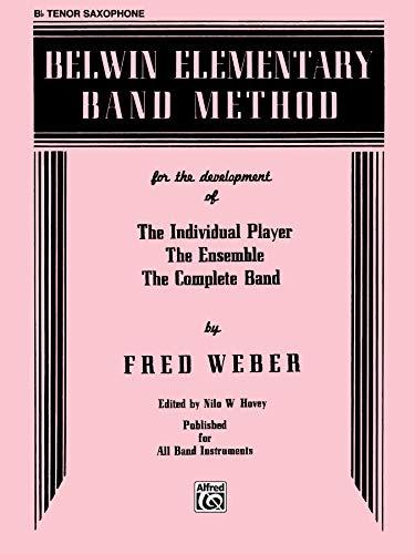 9780769222547: Belwin Elementary Band Method: B-Flat Tenor Saxophone
