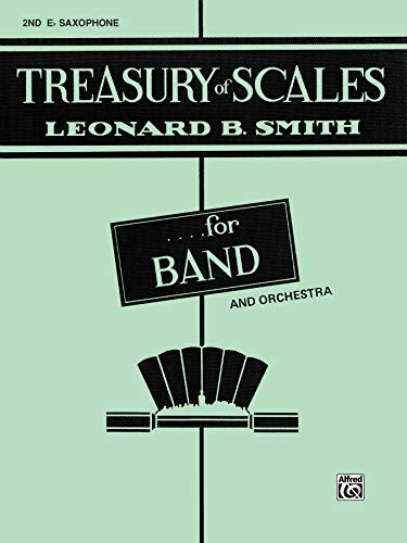 9780769222691: Treasury of Scales for Band and Orchestra: 2nd E-flat Alto Saxophone