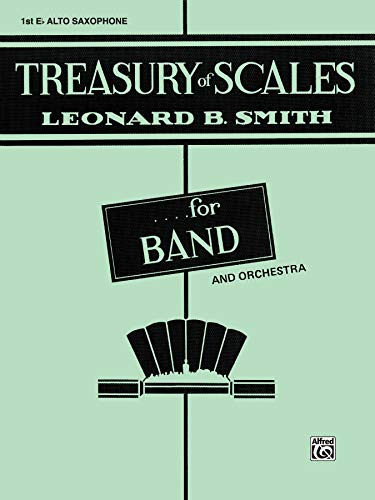 9780769222707: Treasury of Scales for Band and Orchestra: 1st E-flat Alto Saxophone