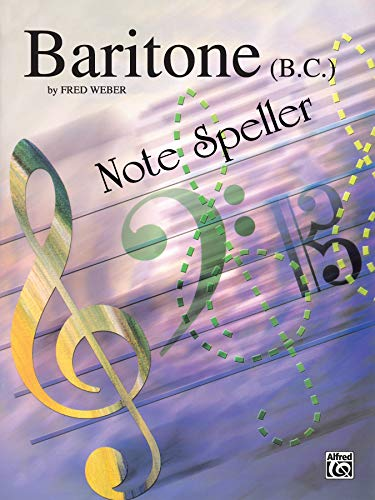 9780769222851: Note Spellers: Baritone B.C.