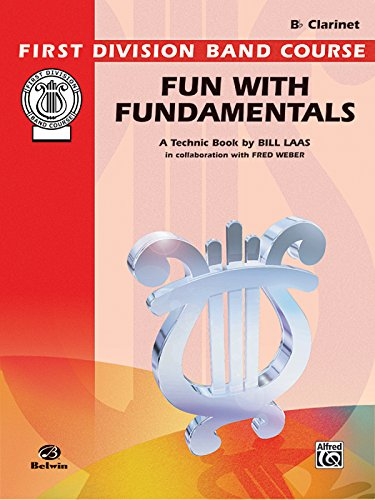 9780769223216: Fun with Fundamentals: B-flat Clarinet (First Division Band Course)
