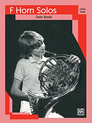 9780769223643: French Horn Solos: Level I Solo Book