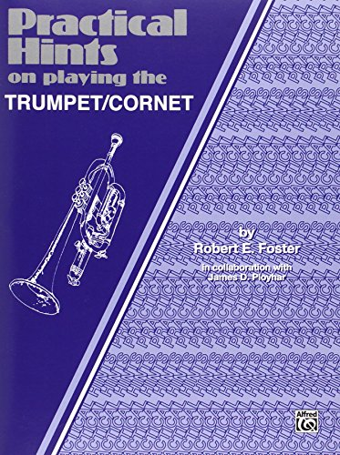 9780769224114: Practical Hints on Playing the Cornet/Trumpet