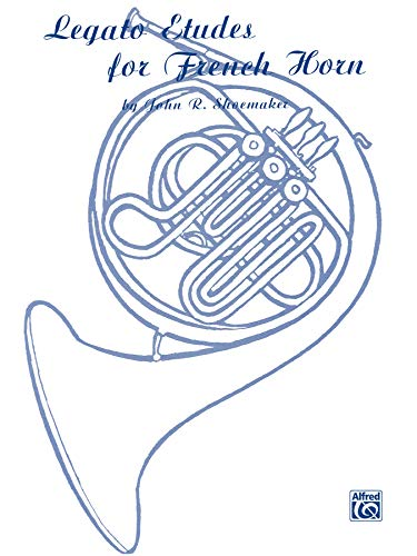 9780769224145: Legato Etudes for French Horn