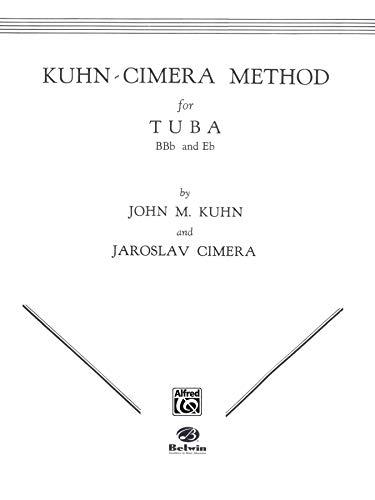 9780769224619: Kuhn-Cimera Method for Tuba, Bk 1
