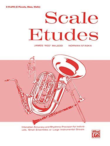 9780769225760: Scale Etudes: C Flute (C Piccolo, Oboe, Violin)