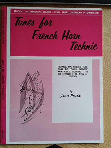 9780769226194: Tunes for French Horn Technic: Level II (Student Instrumental Course)
