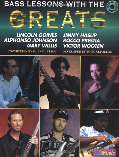 9780769226637: Lessons with the Greats -- Bass Guitar (Book & CD) (Manhattan Music Publications)