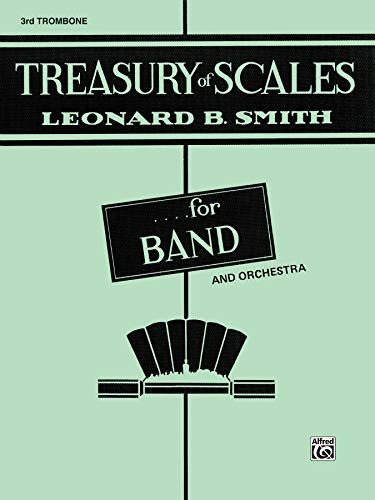 9780769226705: Treasury of Scales for Band and Orchestra: 3rd Trombone
