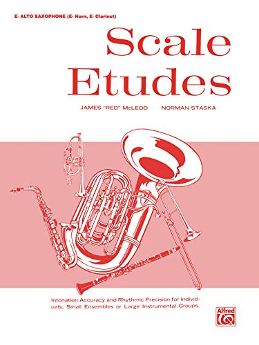 9780769227221: Scale Etudes: E-flat Alto Saxophone (E-flat Horn, E-flat Clarinet)