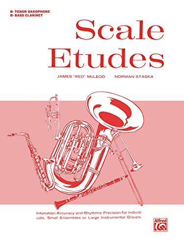 9780769227238: Scale Etudes: B-flat Bass Clarinet (B-flat Tenor Saxophone)