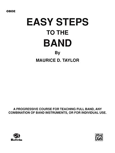 9780769227276: Easy Steps to the Band: Oboe