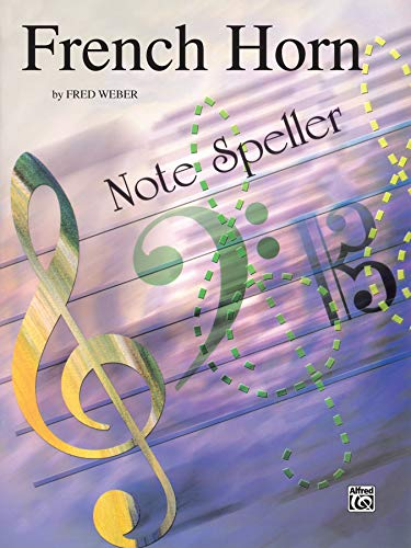 9780769227467: Note Spellers: French Horn