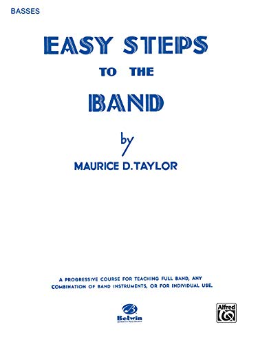9780769228174: Easy Steps to the Band: Bass (Tuba)