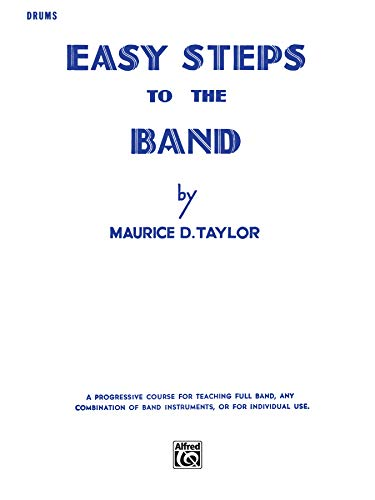 9780769228242: Easy Steps to the Band: Drums